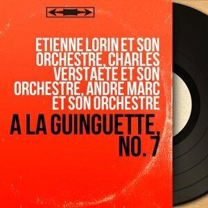 Étienne Lorin et son orchestre, Charles Verstaete et son orchestre, André Marc et son orchestre 歌手頭像