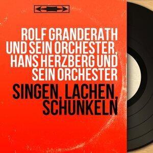 Rolf Granderath und sein Orchester, Hans Herzberg und sein Orchester 歌手頭像