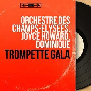 Orchestre des Champs-Élysées, Joyce Howard, Dominique 歌手頭像