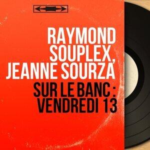 Raymond Souplex, Jeanne Sourza 歌手頭像