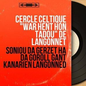 """Cercle celtique """"War Hent Hon Tadoù"""" de Langonnet 歌手頭像"""