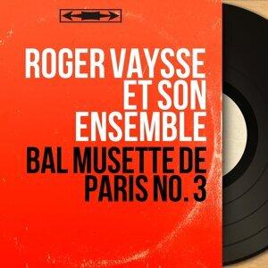 Roger Vaysse et son ensemble 歌手頭像