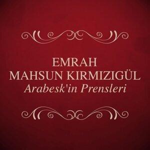 Emrah, Mahsun Kırmızıgül
