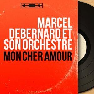 Marcel Debernard et son orchestre 歌手頭像