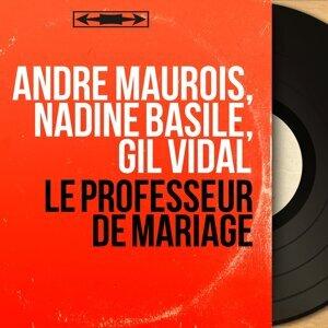 André Maurois, Nadine Basile, Gil Vidal 歌手頭像