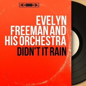 Evelyn Freeman and His Orchestra 歌手頭像
