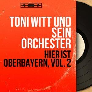 Toni Witt und sein Orchester 歌手頭像