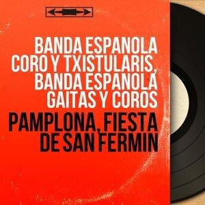 Banda Española Coro y Txistularis, Banda Española Gaitas y Coros 歌手頭像