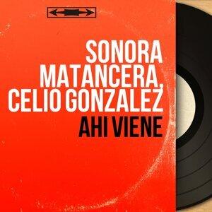 Sonora Matancera, Celio Gonzalez 歌手頭像