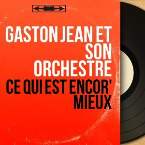 Gaston Jean et son orchestre 歌手頭像