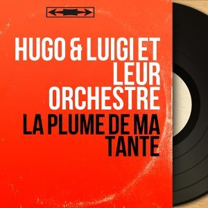 Hugo & Luigi et leur orchestre 歌手頭像