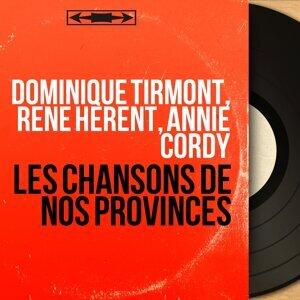Dominique Tirmont, René Hérent, Annie Cordy 歌手頭像