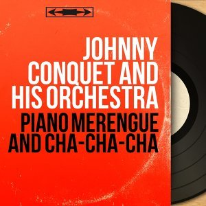 Johnny Conquet and His Orchestra 歌手頭像