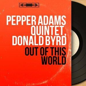 Pepper Adams Quintet, Donald Byrd 歌手頭像