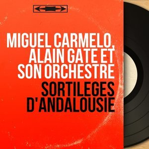 Miguel Carmelo, Alain Gate et son orchestre 歌手頭像