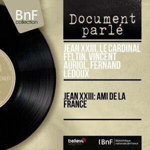 Jean XXIII, Le Cardinal Feltin, Vincent Auriol, Fernand Ledoux 歌手頭像