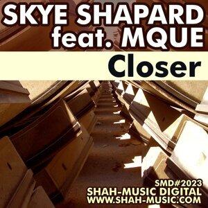 Skye Shapard, Mque 歌手頭像