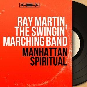 Ray Martin, The Swingin' Marching Band 歌手頭像