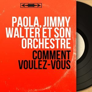 Paola, Jimmy Walter et son orchestre 歌手頭像