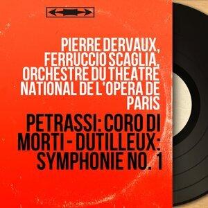 Pierre Dervaux, Ferruccio Scaglia, Orchestre du Théâtre national de l'Opéra de Paris 歌手頭像