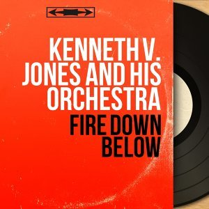Kenneth V. Jones and His Orchestra 歌手頭像