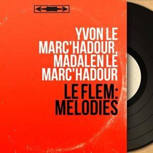 Yvon Le Marc'hadour, Madalen Le Marc'hadour 歌手頭像