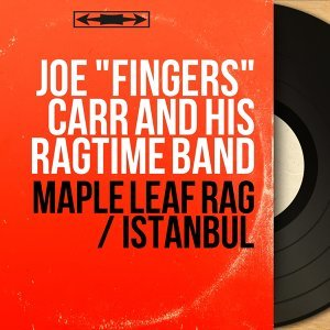 """Joe """"Fingers"""" Carr and His Ragtime Band 歌手頭像"""
