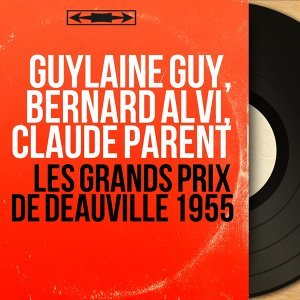 Guylaine Guy, Bernard Alvi, Claude Parent 歌手頭像