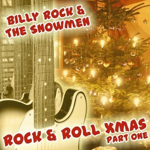 Billy Rock And The Snowmen 歌手頭像