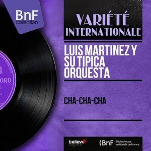 Luis Martínez y su tipica orquesta 歌手頭像
