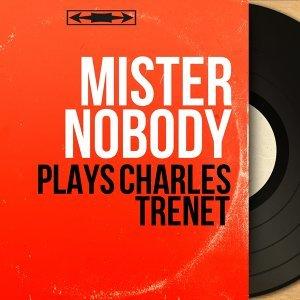 Mister Nobody 歌手頭像