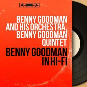 Benny Goodman and His Orchestra, Benny Goodman Quintet 歌手頭像