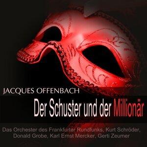 Orchester des Frankfurter Rundfunks, Kurt Schröder, Donald Grobe, Karl Ernst Mercker, Gerti Zeumer 歌手頭像