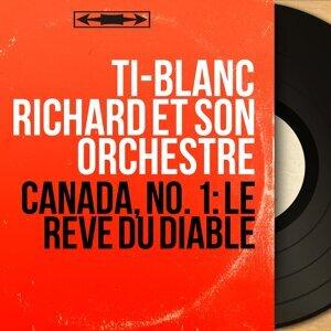 Ti-Blanc Richard et son orchestre 歌手頭像
