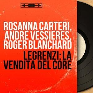 Rosanna Carteri, André Vessières, Roger Blanchard 歌手頭像