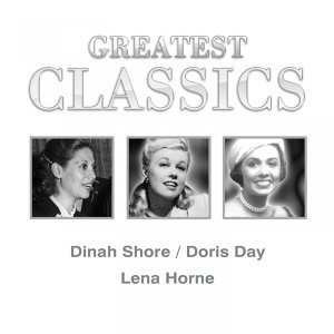 Dinah Shore, Doris Day, Lena Horne 歌手頭像
