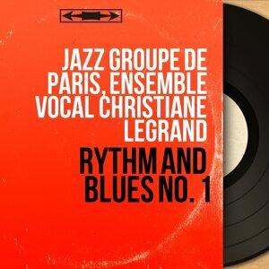 Jazz Groupe de Paris, Ensemble vocal Christiane Legrand 歌手頭像