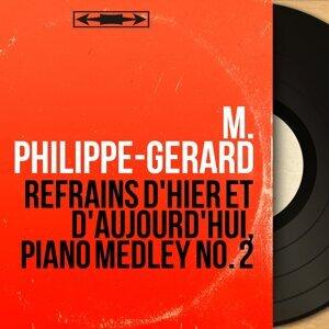 M. Philippe-Gérard 歌手頭像
