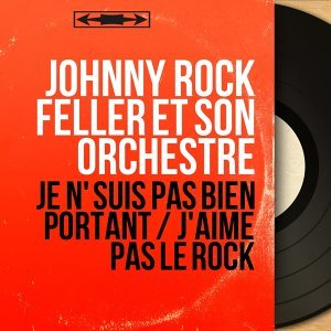 Johnny Rock Feller et son orchestre 歌手頭像