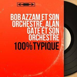 Bob Azzam et son orchestre, Alan Gate et son orchestre 歌手頭像