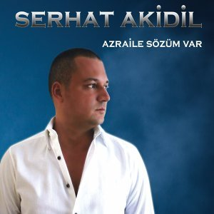 Serhat Akidil 歌手頭像