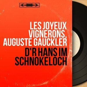 Les Joyeux Vignerons, Auguste Gauckler 歌手頭像