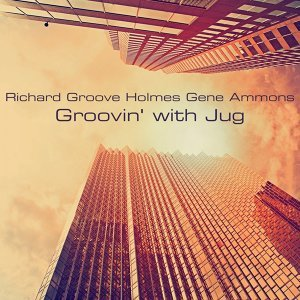 Richard Groove Holmes, Gene Ammons 歌手頭像