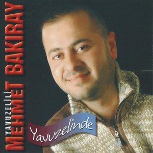 Yavuzelili Mehmet Bakıray 歌手頭像