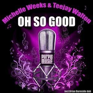 Michelle Weeks, Teejay Walton 歌手頭像