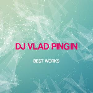 Dj Vlad Pingin 歌手頭像