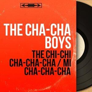The Cha-Cha Boys 歌手頭像