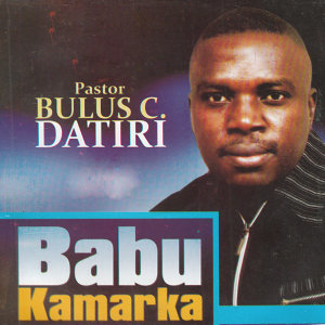 Pastor Bulus C. Datiri 歌手頭像