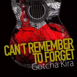 Gotcha Kira 歌手頭像