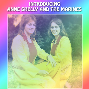 Anne, Shelly And The Marines 歌手頭像